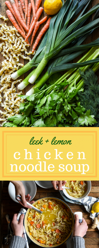 Leek + Lemon Chicken Noodle Soup | kenanhill.com